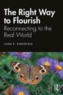 The Right Way to Flourish