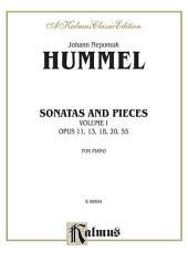 Sonatas and Pieces, Volume I: Opus 11, 13, 18, 20, 55