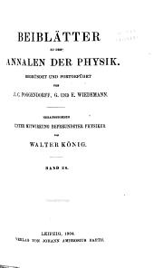 Beiblätter zu den Annalen der Physik und Chemie: Band 28