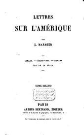 Lettres sur l'Amérique: Canada, États-unis, Havane, Rio de la Plata, Volume2