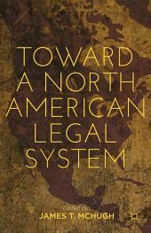 Toward a North American Legal System