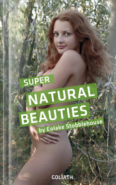 Super Natural Beauties: Photo Colllection