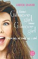 Einmal Gilmore Girl  immer Gilmore Girl PDF