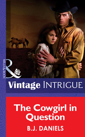 The Cowgirl in Question  Mills   Boon Intrigue   McCalls  Montana  Book 1