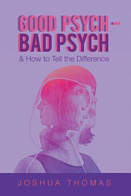 Good Psych   Bad Psych