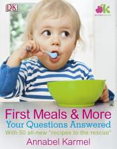 First Meals And More: Your Questions Answered