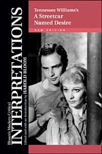 Tennessee Williams s A Streetcar Named Desire Book
