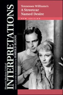 Tennessee Williams s A Streetcar Named Desire