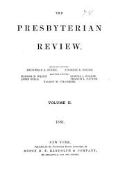 The Presbyterian Review: Volume 2