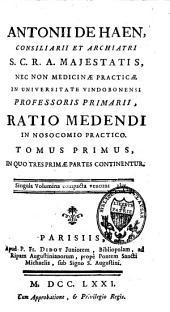 Ratio medendi in nosocomio practico: Volume 1
