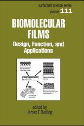 Biomolecular Films: Design, Function, and Applications