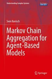 Markov Chain Aggregation for Agent-Based Models