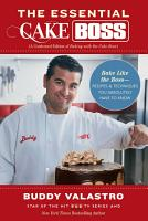 The Essential Cake Boss  A Condensed Edition of Baking with the Cake Boss  PDF