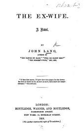 The Ex-Wife. A Novel