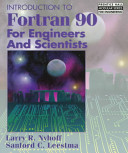 Introduction to Fortran 90 for Engineers and Scientists PDF