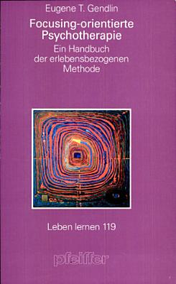 Focusing orientierte Psychotherapie PDF