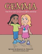 Gemma: The First Day Of School With Honoray