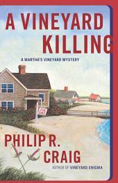 A Vineyard Killing: Martha's Vineyard Mystery #14