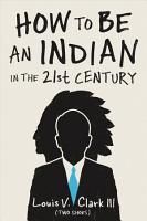 How to Be an Indian in the 21st Century PDF
