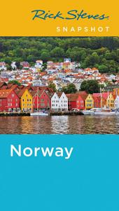 Rick Steves Snapshot Norway: Edition 4