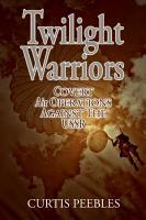 Twilight Warriors PDF
