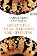 Lexikon der antiken Mythen und Gestalten PDF