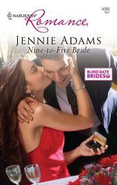 Nine-to-Five Bride