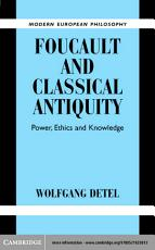 Foucault and Classical Antiquity
