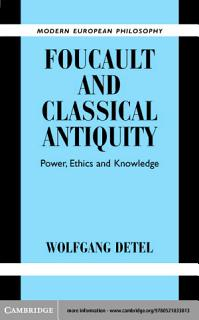 Foucault and Classical Antiquity Book