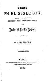 Mexico en el siglo XIX: o sea su historia desde 1800 hasta la epoca presente