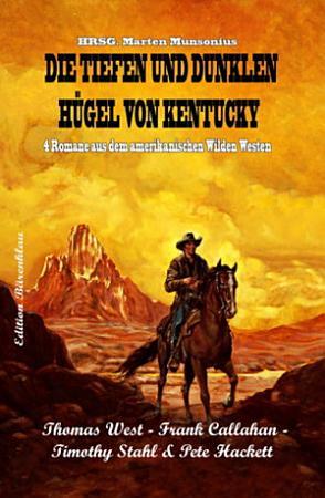 Die tiefen und dunklen H  gel von Kentucky PDF