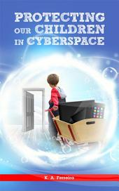 Protecting Our Children in Cyberspace