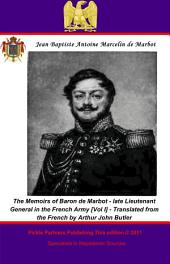 The Memoirs of Baron de Marbot - late Lieutenant General in the French Army: Volume 2