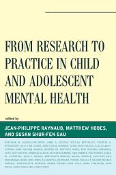 From Research to Practice in Child and Adolescent Mental Health