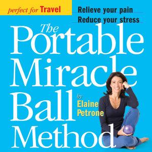 The Portable Miracle Ball Method PDF