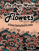 The Magic World Of Flowers