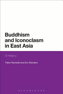 Buddhism and Iconoclasm in East Asia PDF