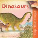 Flip The Flaps  Dinosaurs PDF