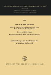 Untersuchungen auf dem Gebiete der praktischen Mathematik