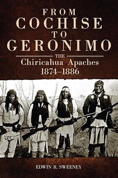 Download From Cochise to Geronimo Book
