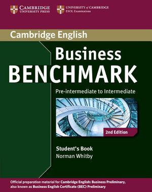 Business Benchmark Pre intermediate to Intermediate Business Preliminary Student s Book PDF