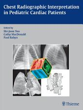 Chest Radiographic Interpretation in Pediatric Cardiac Patients