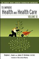 To Improve Health and Health Care PDF