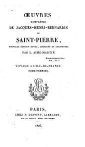 Oeuvres complètes de Jacques-Henri-Bernardin de Saint-Pierre: Volume1