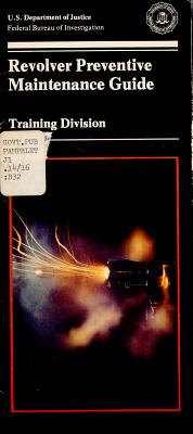 Revolver Preventive Maintenance Guide