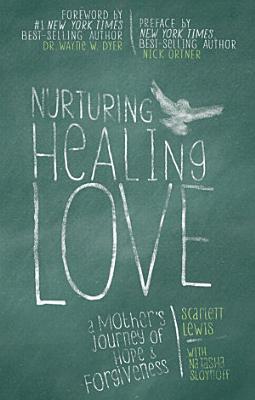 Nurturing Healing Love