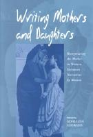 Writing Mothers and Daughters PDF