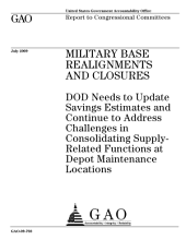 Military Base Realignments and Closures: DoD Needs to Update Savings Estimates and Address Challenges in Consolidating Functions at Depot Maintenance Locations