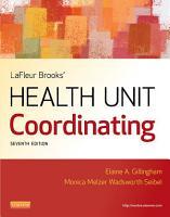 LaFleur Brooks  Health Unit Coordinating   E Book PDF