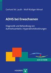 ADHS bei Erwachsenen: Diagnostik und Behandlung von Aufmerksamkeits-/Hyperaktivitätsstörungen